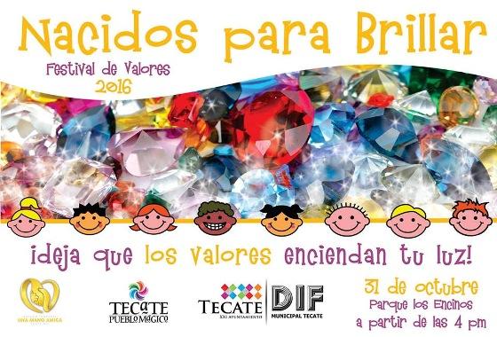 "Asiste hoy al gran Festival de Valores 2016 ""Nacidos para Brillar"""