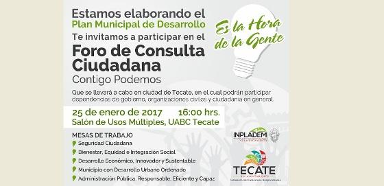 Gobierno Municipal de Tecate invita a participar en los foros de consulta ciudadana
