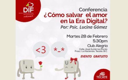 Invita DIF Tecate a conferencia ¿Cómo salvar el amor en la Era Digital?