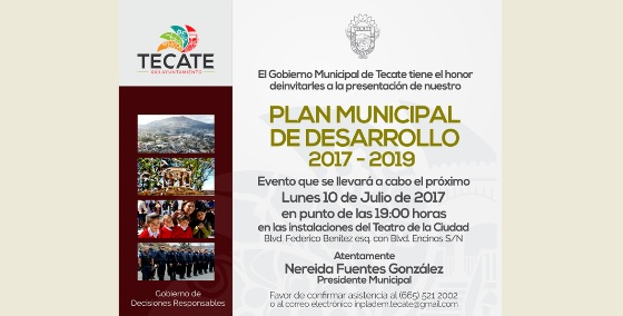 Ayuntamiento de Tecate presentará el Plan Municipal de Desarrollo 2017-2018