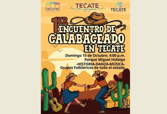 Tecate tendrá el Primer Encuentro de Calabaceado