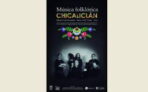 Concierto de Música Folklórica de Sudamérica con Chicaliclán