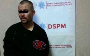 Policía Municipal de Tecate, captura a presunto asaltante