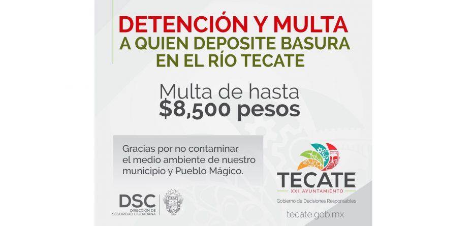Detención y multa para quien tire basura en el Río Tecate