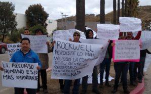 Empleados de Rockwell protestan por malas condiciones laborales